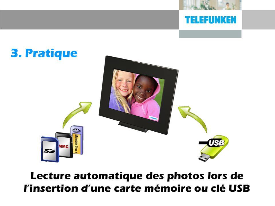 3. Pratique Lecture automatique des photos lors de linsertion dune carte mémoire ou clé USB