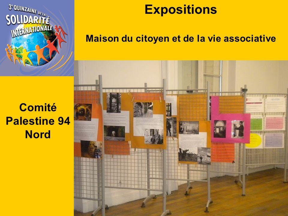 Expositions Maison du citoyen et de la vie associative Comité Palestine 94 Nord
