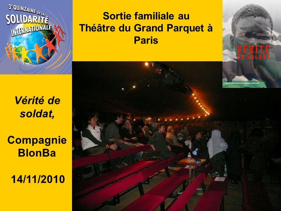 Sortie familiale au Théâtre du Grand Parquet à Paris Vérité de soldat, Compagnie BlonBa 14/11/2010