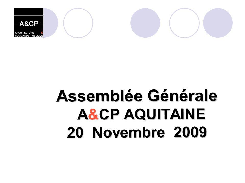 Assemblée Générale A&CP AQUITAINE 20 Novembre 2009
