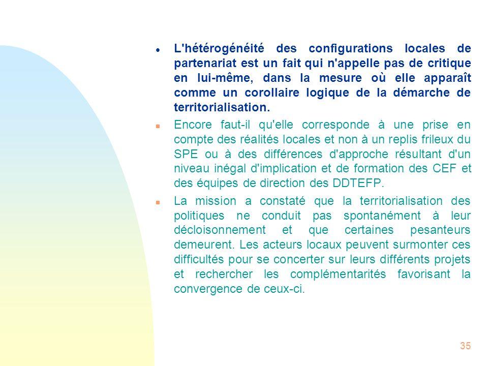 35 l L'hétérogénéité des configurations locales de partenariat est un fait qui n'appelle pas de critique en lui-même, dans la mesure où elle apparaît