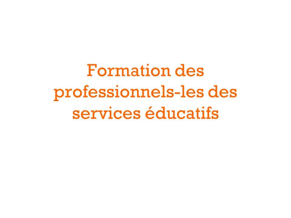Formation des professionnels-les des services éducatifs