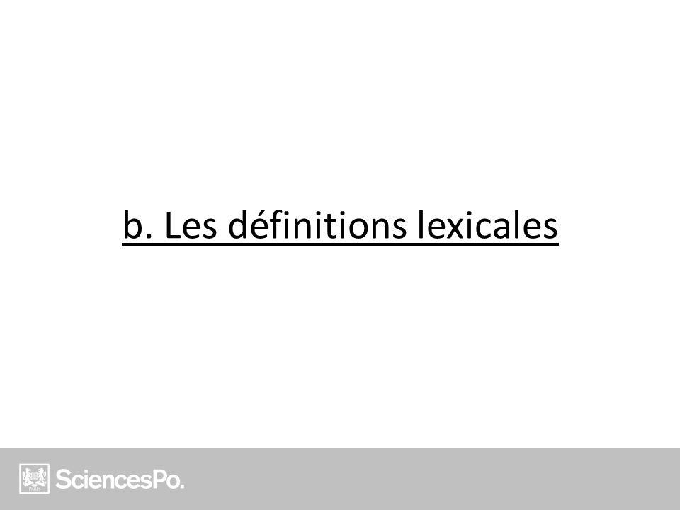 b. Les définitions lexicales