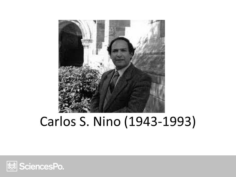 Carlos S. Nino (1943-1993)