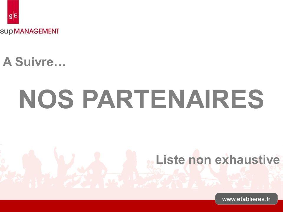 www.etablieres.fr NOS PARTENAIRES Liste non exhaustive A Suivre…