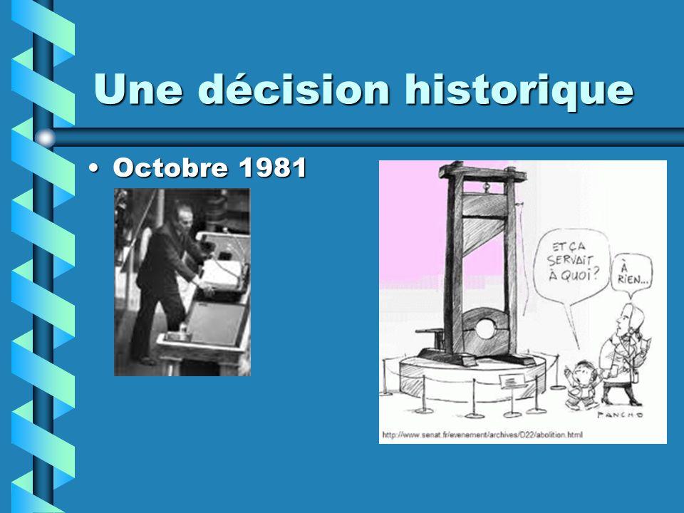 Une décision historique Octobre 1981Octobre 1981