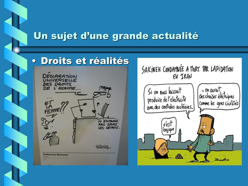 Un sujet dune grande actualité Droits et réalitésDroits et réalités