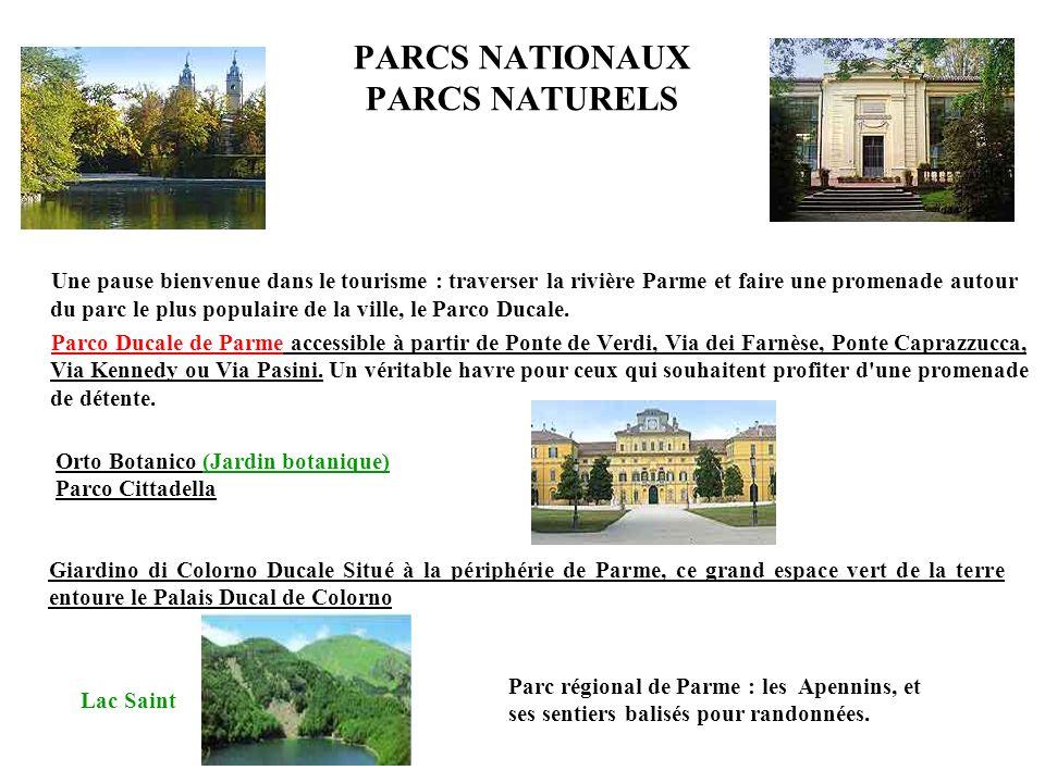 PARCS NATIONAUX PARCS NATURELS Une pause bienvenue dans le tourisme : traverser la rivière Parme et faire une promenade autour du parc le plus populai