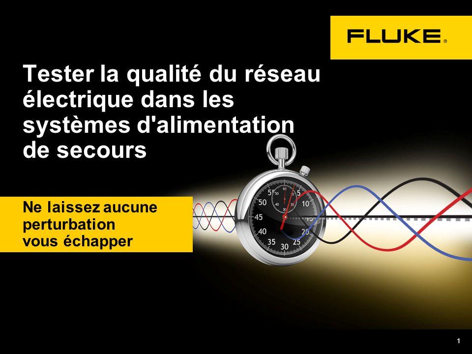 1 Ne laissez aucune perturbation vous échapper Tester la qualité du réseau électrique dans les systèmes d'alimentation de secours