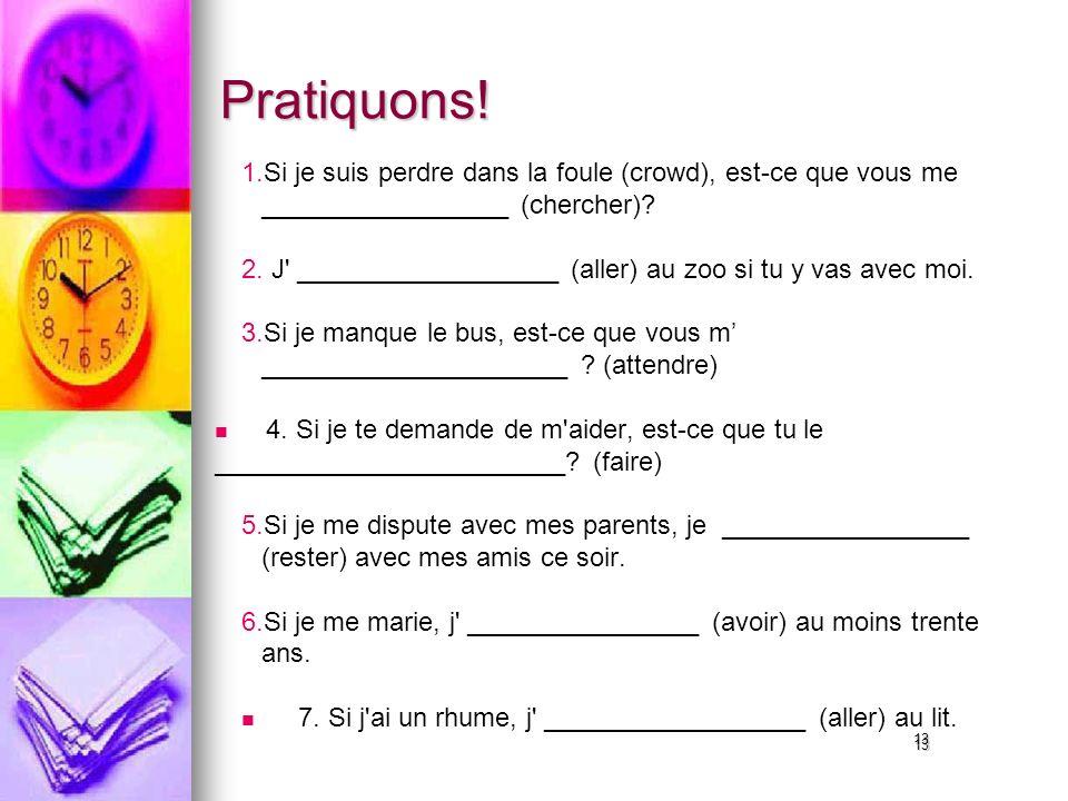 13 Pratiquons. 1. 1.