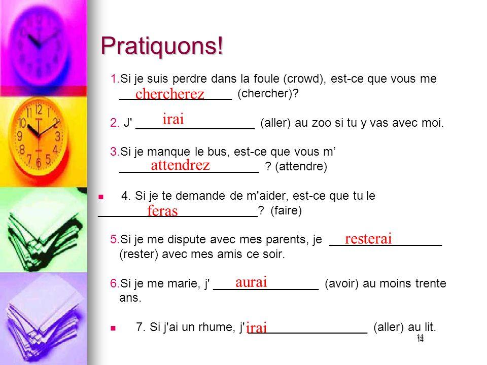 14 Pratiquons. 1. 1.