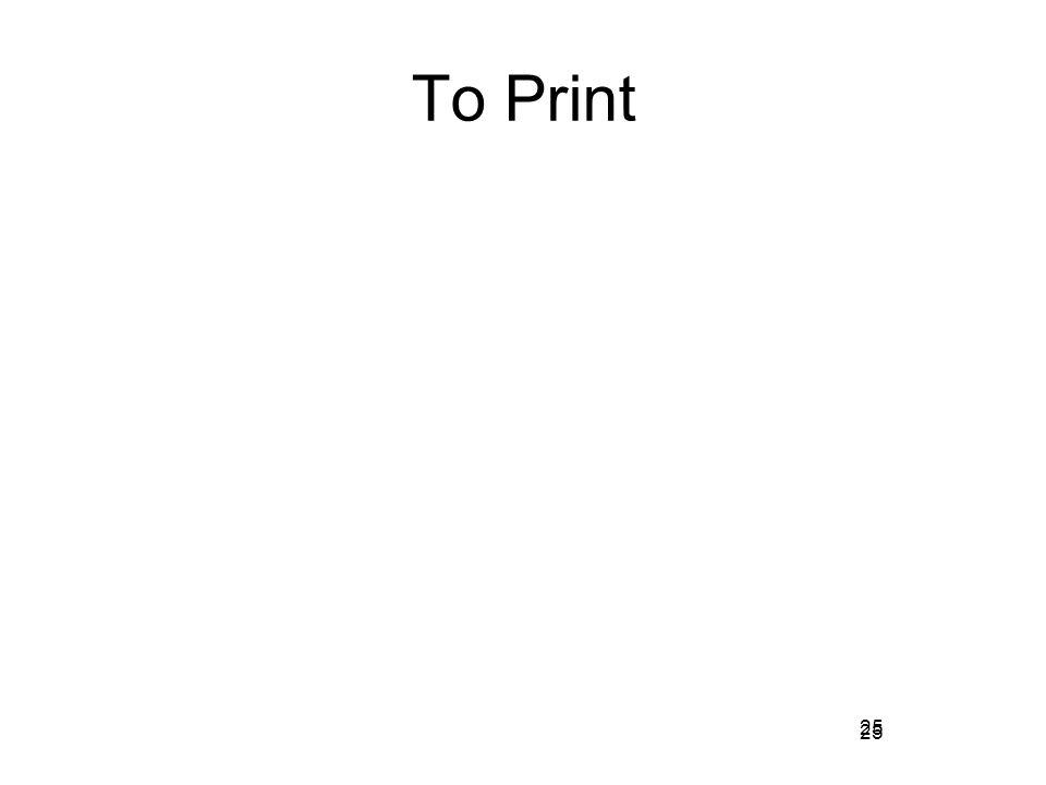 25 To Print 25