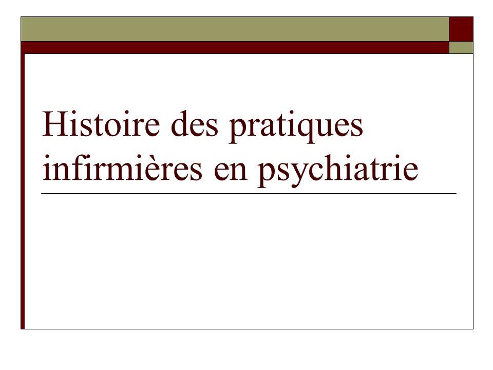Histoire des pratiques infirmières en psychiatrie