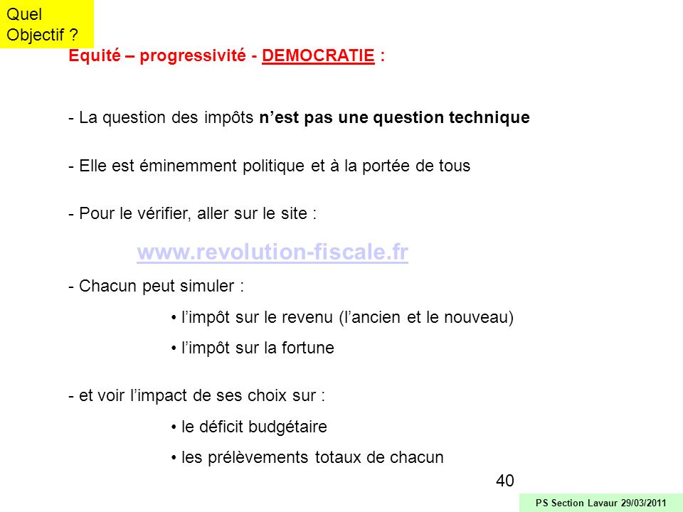 41 Quel Objectif ? PS Section Lavaur 29/03/2011