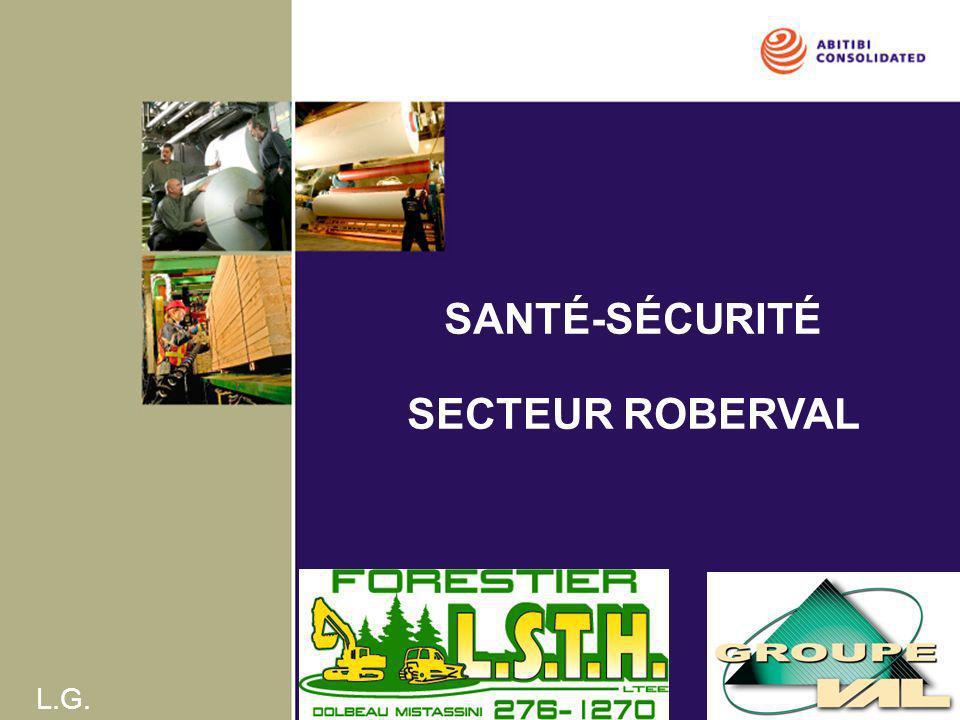 SANTÉ-SÉCURITÉ SECTEUR ROBERVAL L.G.
