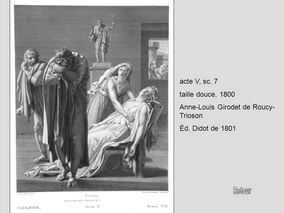 Phèdre, acte I, sc. 3 taille douce, 1800 Anne-Louis Girodet de Roucy- Trioson Ed. Didot, 1801