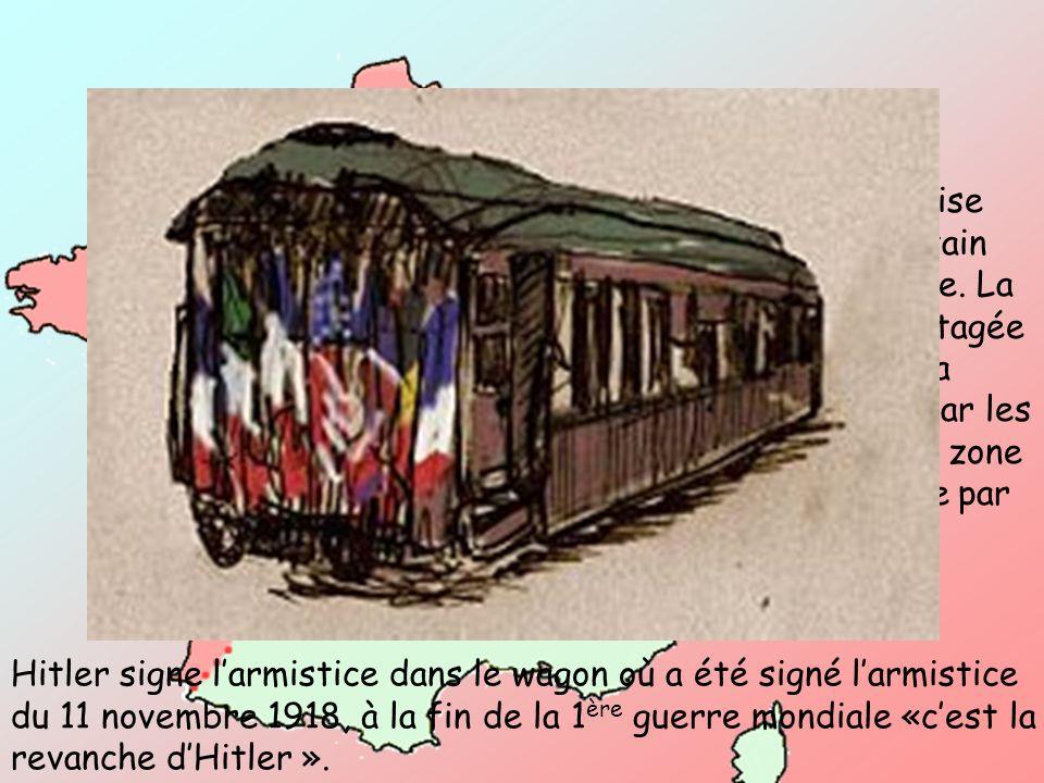 Larmée française est battue. Pétain signe larmistice. La France est partagée en 2 parties: La zone occupée par les allemands et la zone libre gouverné