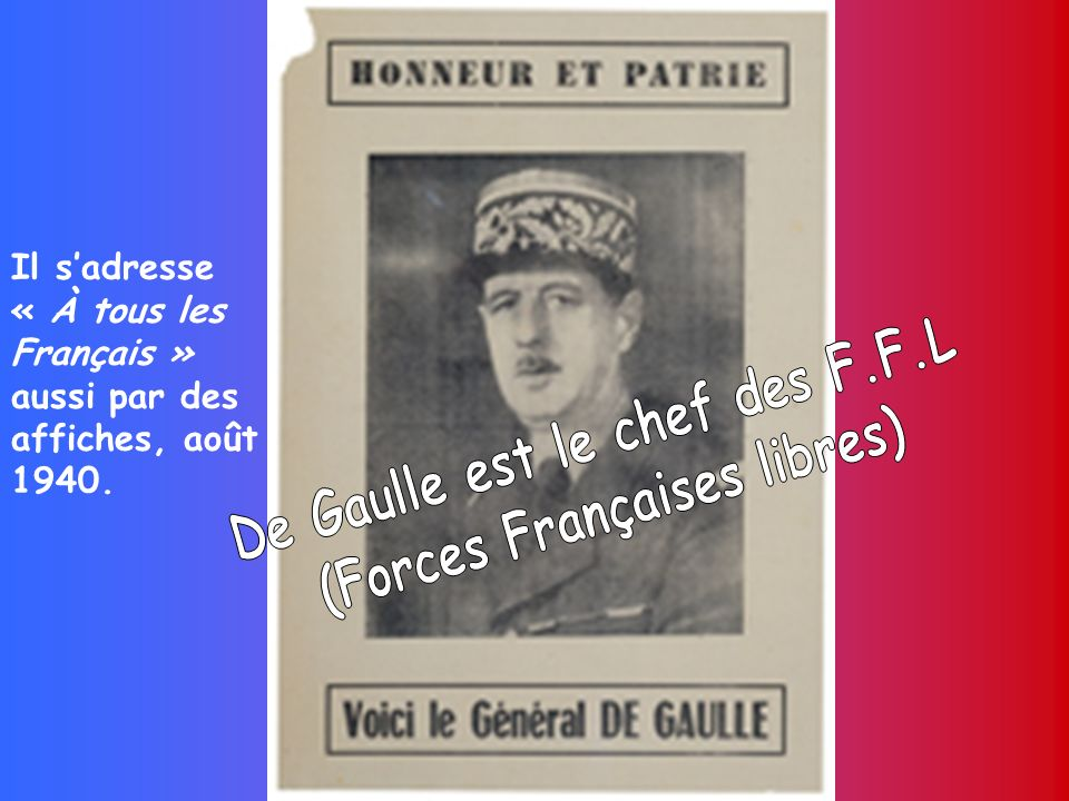 Il sadresse « À tous les Français » aussi par des affiches, août 1940.