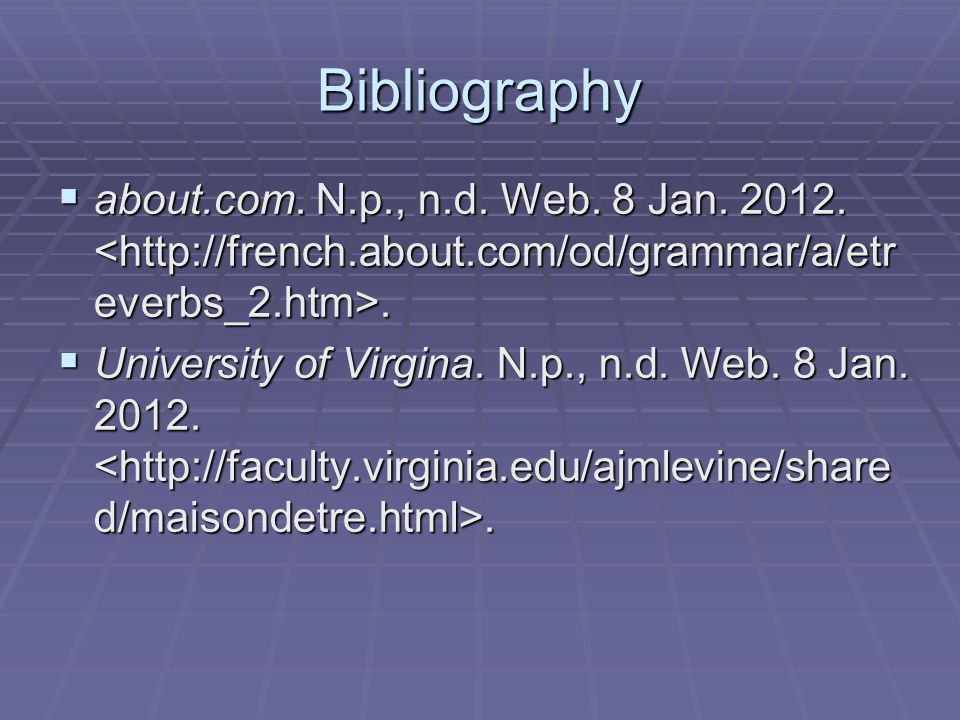 Bibliography about.com. N.p., n.d. Web. 8 Jan. 2012.. about.com. N.p., n.d. Web. 8 Jan. 2012.. University of Virgina. N.p., n.d. Web. 8 Jan. 2012.. Un