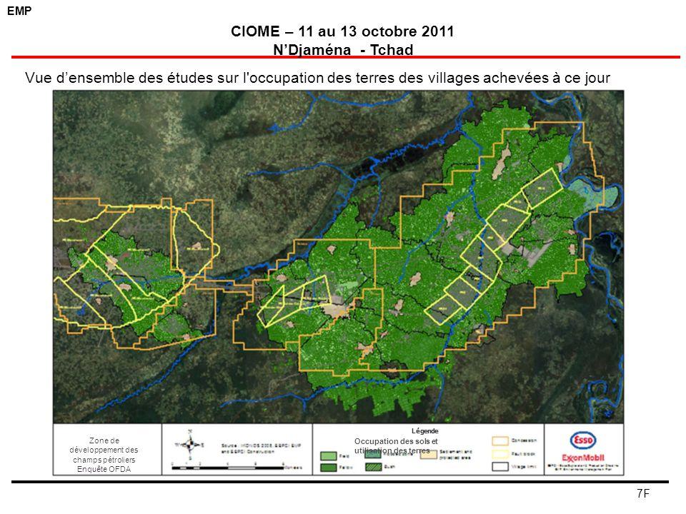EMP CIOME – 11 au 13 octobre 2011 NDjaména - Tchad 7F Vue densemble des études sur l'occupation des terres des villages achevées à ce jour Zone de dév