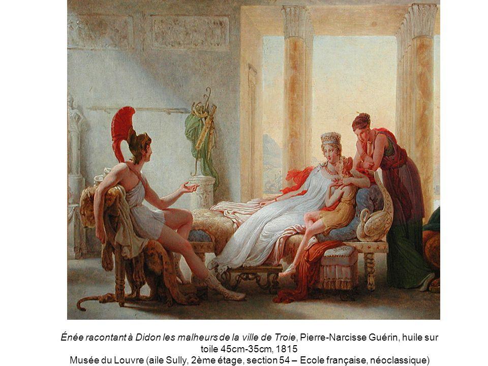 Énée racontant à Didon les malheurs de la ville de Troie, Pierre-Narcisse Guérin, huile sur toile 45cm-35cm, 1815 Musée du Louvre (aile Sully, 2ème ét