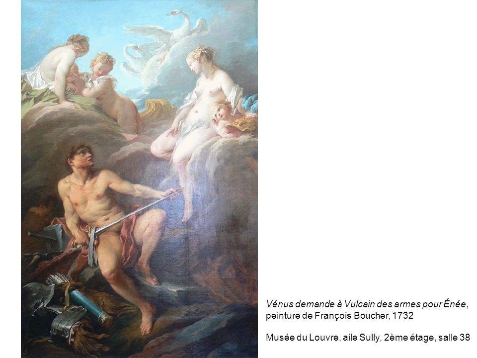 Vénus demande à Vulcain des armes pour Énée, peinture de François Boucher, 1732 Musée du Louvre, aile Sully, 2ème étage, salle 38