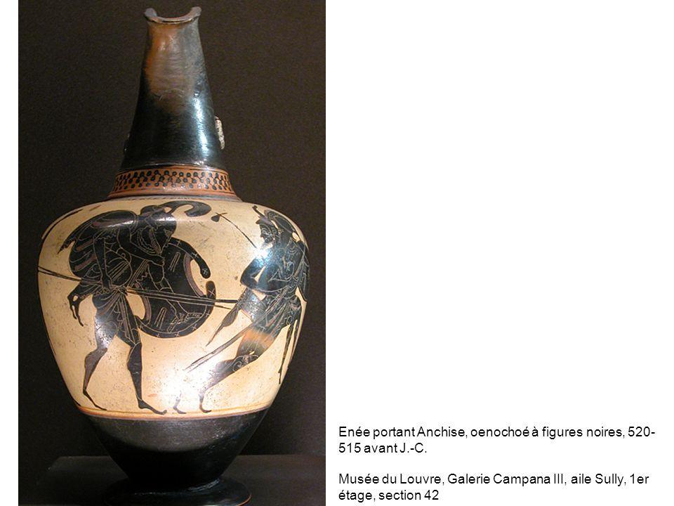 Enée portant Anchise, oenochoé à figures noires, 520- 515 avant J.-C. Musée du Louvre, Galerie Campana III, aile Sully, 1er étage, section 42