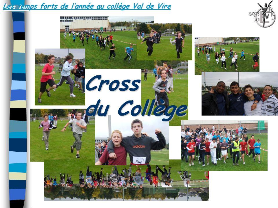 Les temps forts de lannée au collège Val de Vire.. Cross du Collège