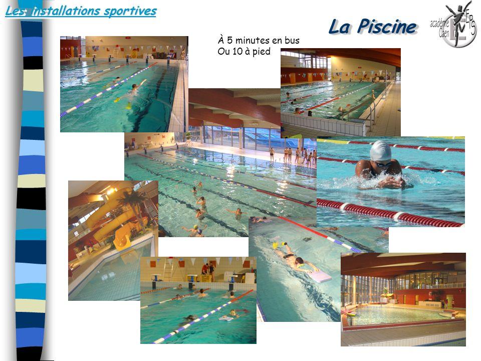 Les installations sportives La Piscine.. À 5 minutes en bus Ou 10 à pied À 5 minutes en bus Ou 10 à pied