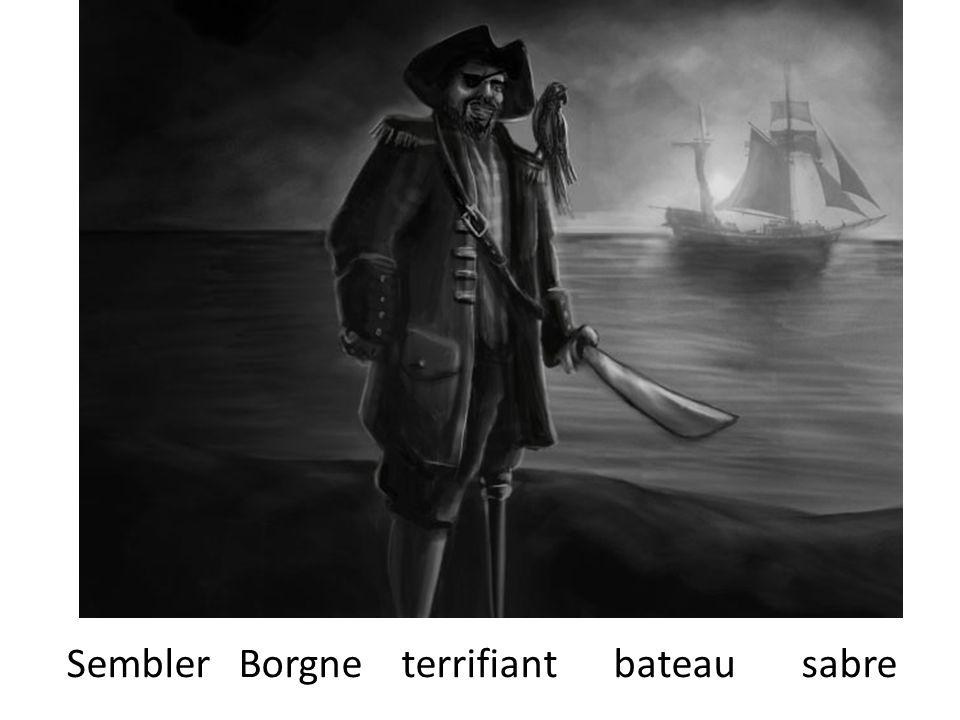 Sembler Borgne terrifiant bateau sabre