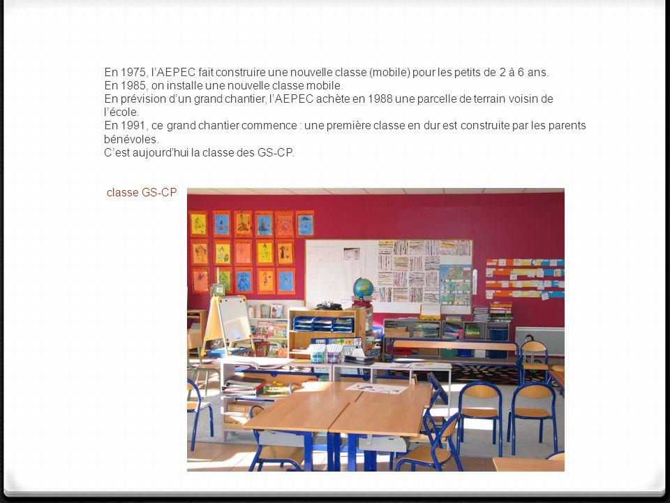 En 1975, lAEPEC fait construire une nouvelle classe (mobile) pour les petits de 2 à 6 ans. En 1985, on installe une nouvelle classe mobile. En prévisi