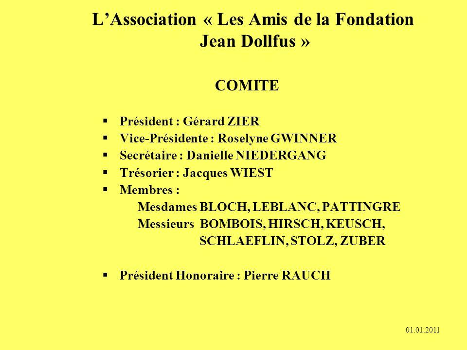 LAssociation « Les Amis de la Fondation Jean Dollfus » Fonctionnement Comité : - Membres élus pour 3 ans - 3 à 4 réunions par an Assemblée Générale :