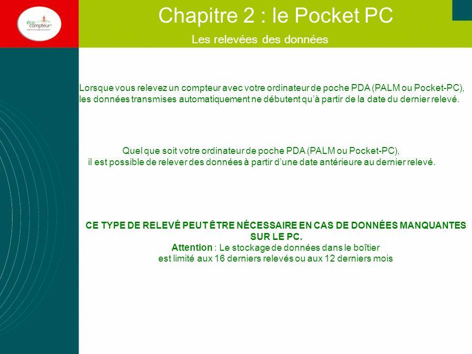 Lorsque vous relevez un compteur avec votre ordinateur de poche PDA (PALM ou Pocket-PC), les données transmises automatiquement ne débutent quà partir