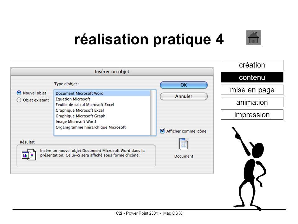 C2i - Power Point 2004 - Mac OS X réalisation pratique 3 création contenu mise en page animation impression insertion de sons et de vidéos