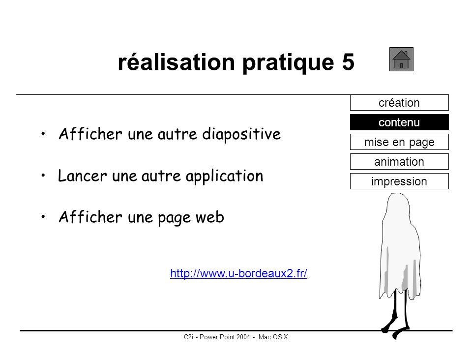 C2i - Power Point 2004 - Mac OS X réalisation pratique 4 création contenu mise en page animation impression
