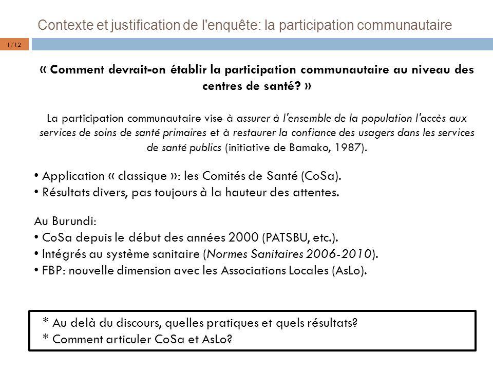 Contexte et justification de l'enquête: la participation communautaire « Comment devrait-on établir la participation communautaire au niveau des centr