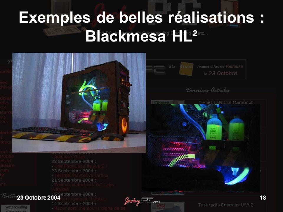 23 Octobre 200418 Exemples de belles réalisations : Blackmesa HL²