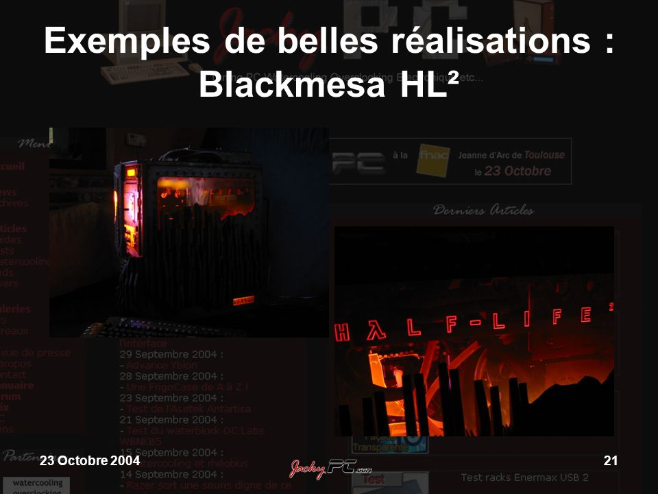 23 Octobre 200421 Exemples de belles réalisations : Blackmesa HL²