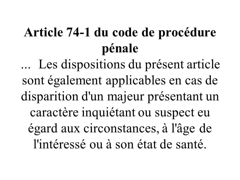 en cas de disparition denfant article 434-4-1 du code pénal loi Sarkozy du 5 mars 2007 Le fait pour une personne ayant connaissance de la disparition