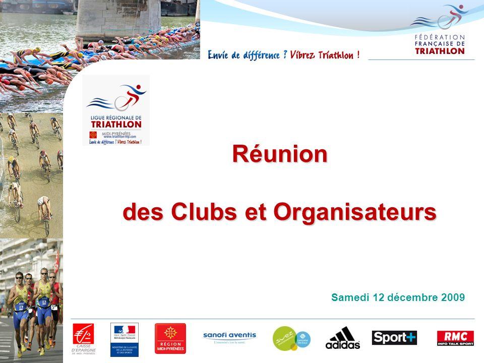Réunion des Clubs et Organisateurs Samedi 12 décembre 2009
