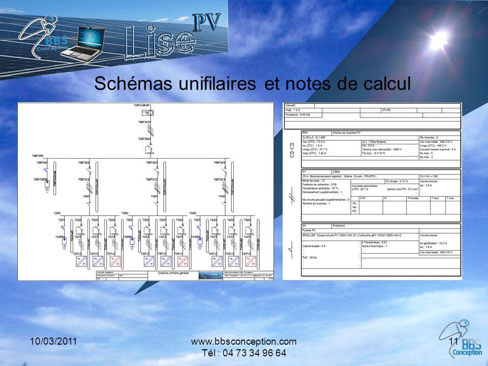 10/03/2011www.bbsconception.com Tél : 04 73 34 96 64 11 Schémas unifilaires et notes de calcul