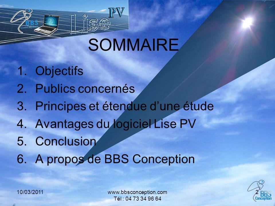 10/03/2011www.bbsconception.com Tél : 04 73 34 96 64 2 SOMMAIRE 1.Objectifs 2.Publics concernés 3.Principes et étendue dune étude 4.Avantages du logic