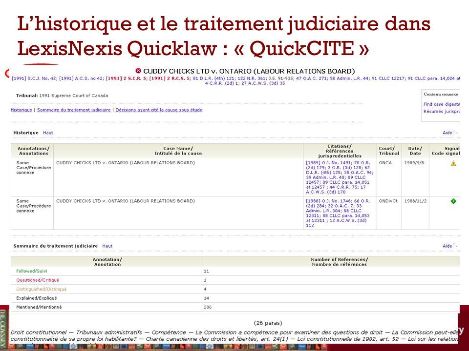 Lhistorique et le traitement judiciaire dans LexisNexis Quicklaw : « QuickCITE »