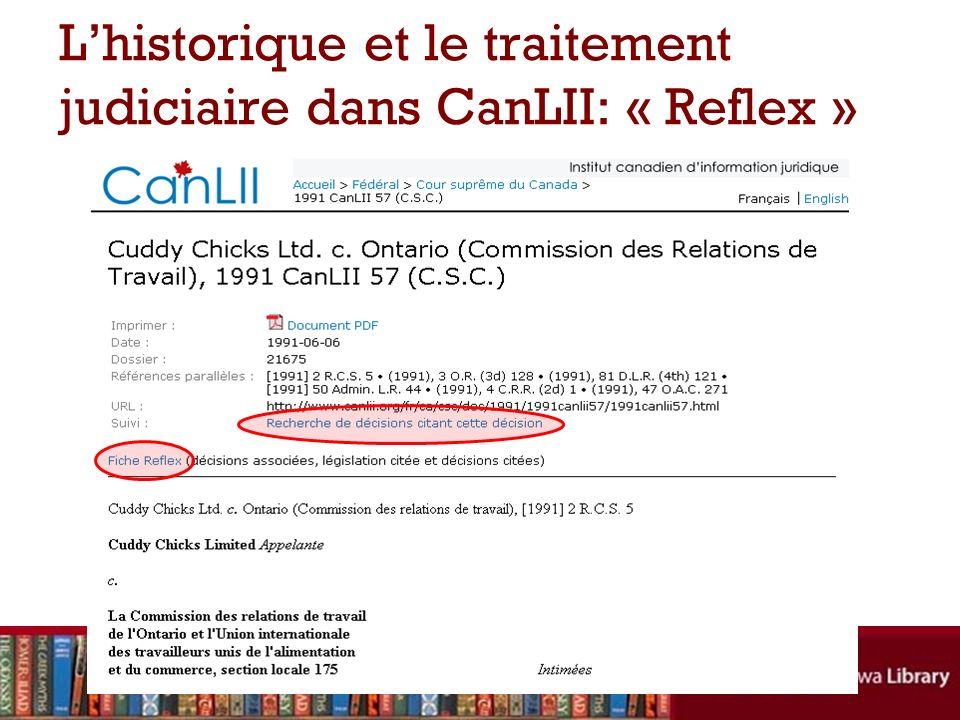 Lhistorique et le traitement judiciaire dans CanLII: « Reflex »