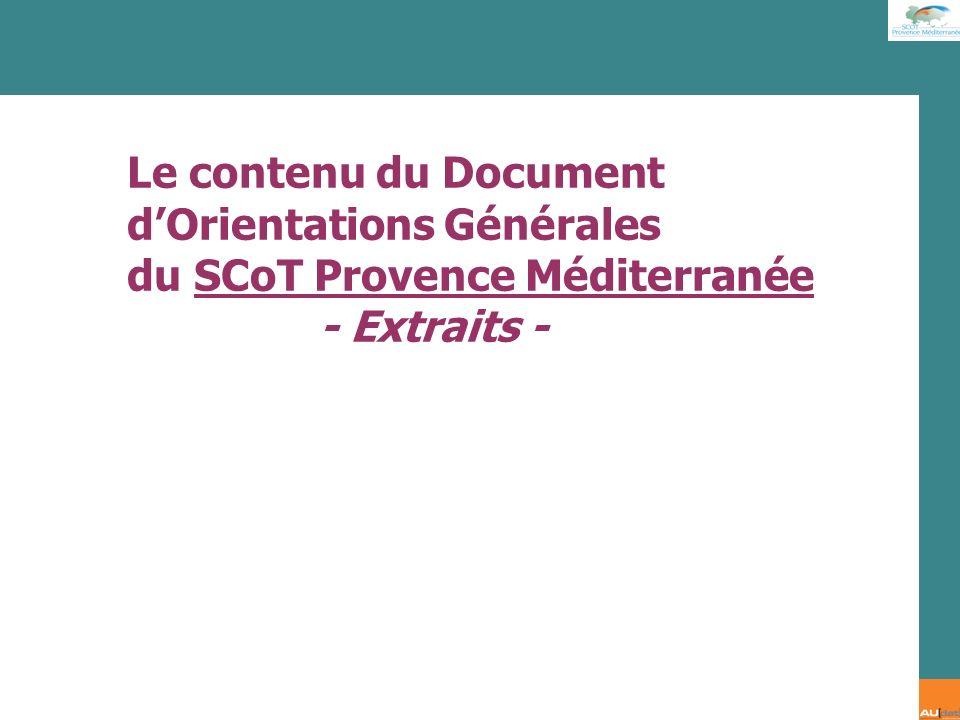 Le contenu du Document dOrientations Générales du SCoT Provence Méditerranée - Extraits -