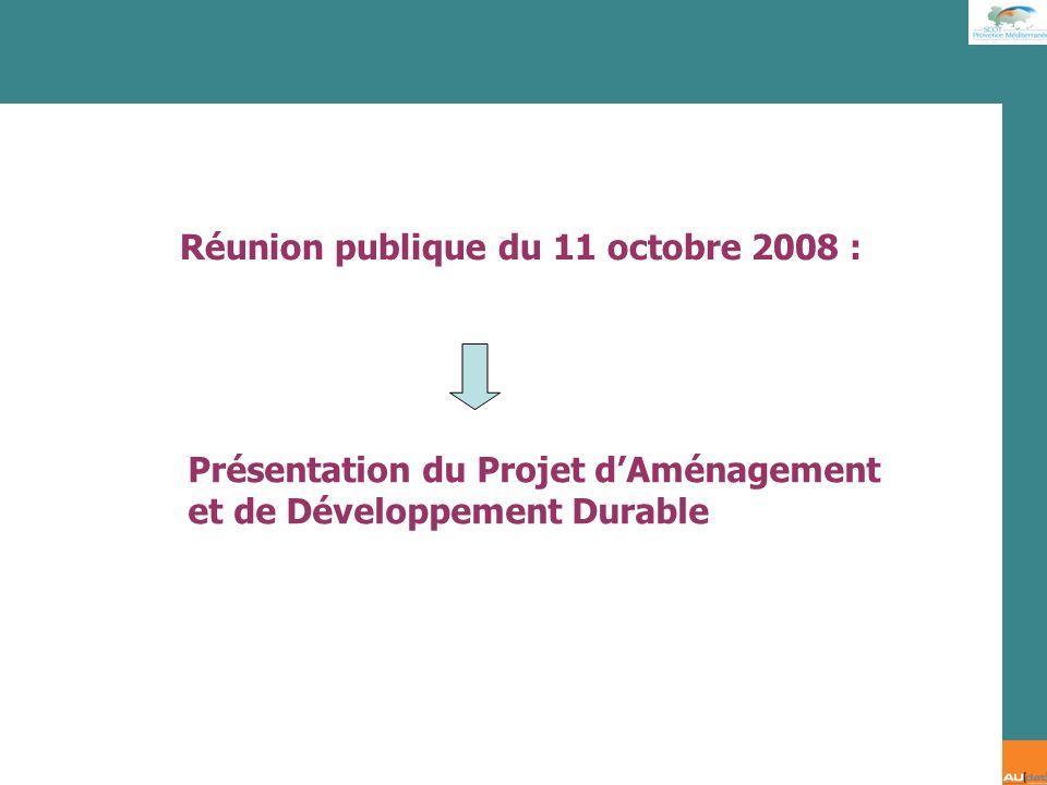 2 e forum citoyen - 7 juillet 2007 Réunion publique du 11 octobre 2008 : Présentation du Projet dAménagement et de Développement Durable
