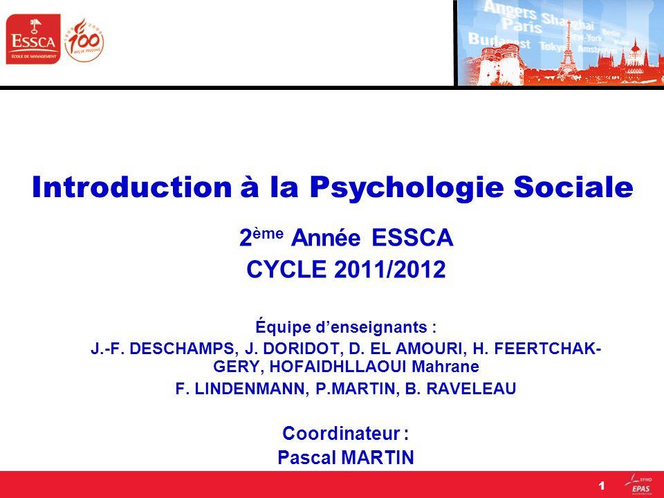 2 ème Année ESSCA CYCLE 2011/2012 Équipe denseignants : J.-F. DESCHAMPS, J. DORIDOT, D. EL AMOURI, H. FEERTCHAK- GERY, HOFAIDHLLAOUI Mahrane F. LINDEN