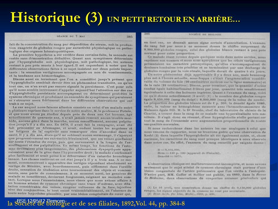 BSE 12/05/12 Tlemcen Historique (3) UN PETIT RETOUR EN ARRIÈRE… la Société de biologie et de ses filiales, 1892,Vol. 44, pp. 384-8