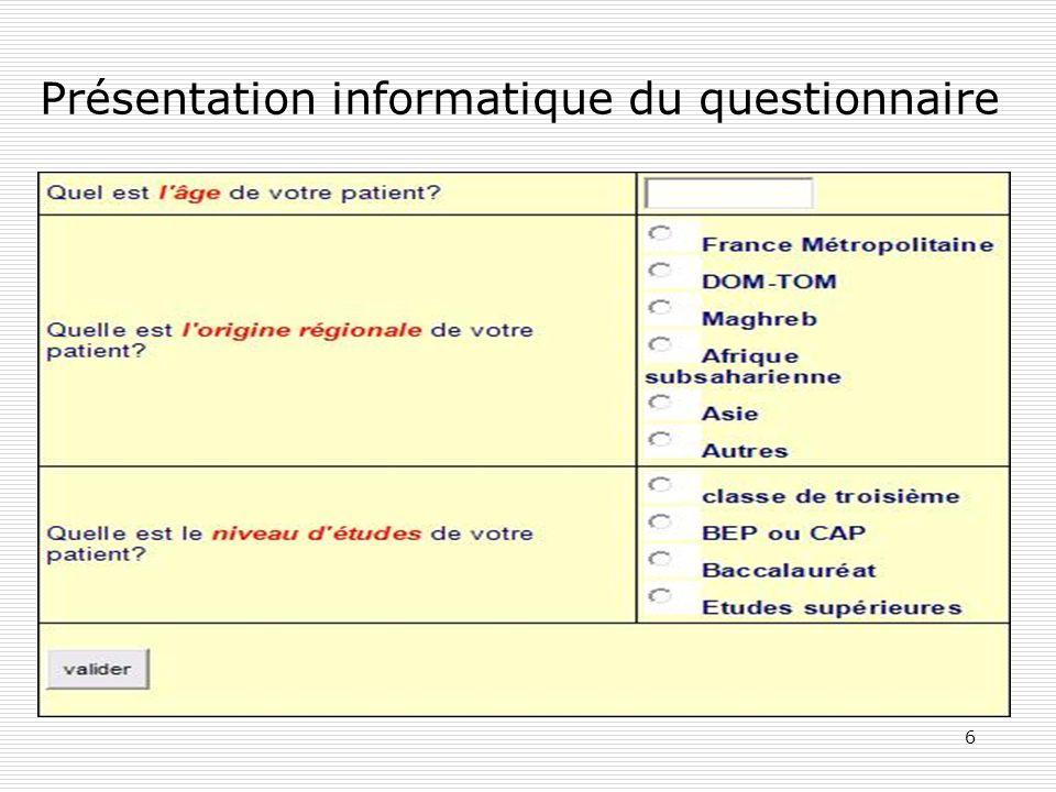 6 Présentation informatique du questionnaire