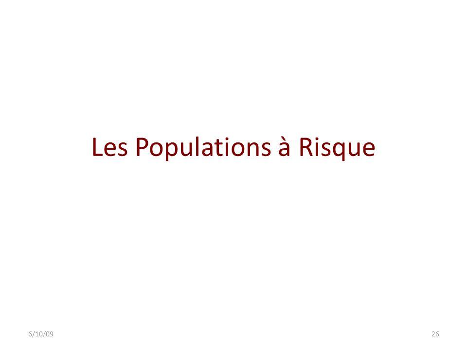 Les Populations à Risque 6/10/0926